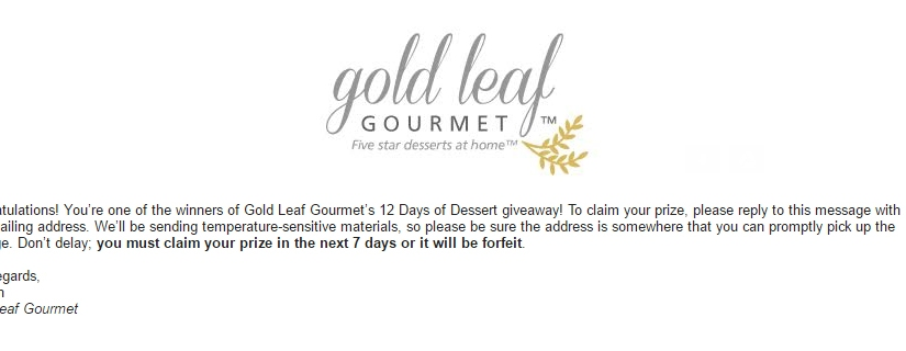 I won Gold Leaf Gourmet's 12 Days of Dessert giveaway! Howexciting!