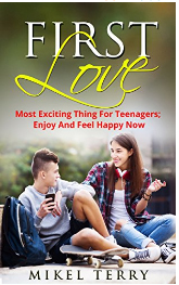 Free copy of First Love by Mikel Terry
