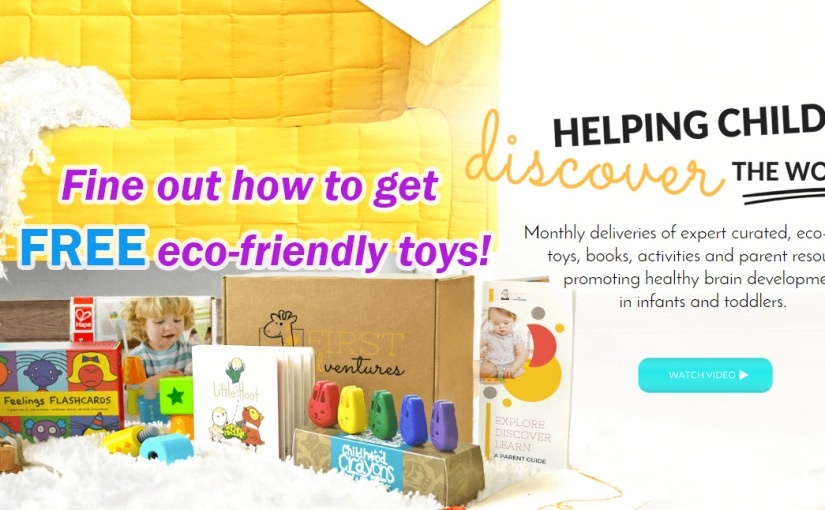 You can score FREE eco-friendly toys!
