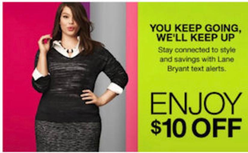 Score $10 to shop at Lane Bryantfree!