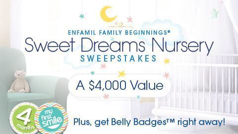 Free Belly Badge Stickers for baby's and be submitted into the Enfamil Family Beginnings Sweet Dreams Nursery Sweepstakes – $4,000 value