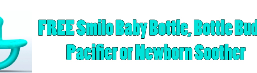 FREE Smilo Baby Bottle, Bottle Buddy, Pacifier or Newborn Soother