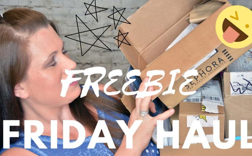Freebie Friday Haul Video Sept 1, 2017 Staring Gertrude My Side Kick!